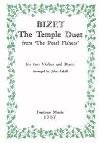 Bizet: The Temple Duet (Two Violins & Piano)
