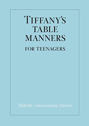 Tiffany\'s Table Manners for Teenagers