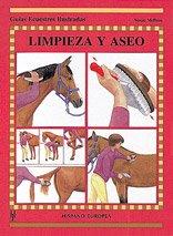 Limpieza y aseo (Guías ecuestres ilustradas)