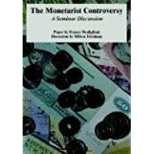 The Monetarist Controversy: A Seminar Discussion by Franco Modigliani (2005-03-15)
