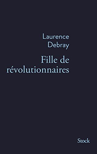 Fille de révolutionnaires (La Bleue) (French Edition)