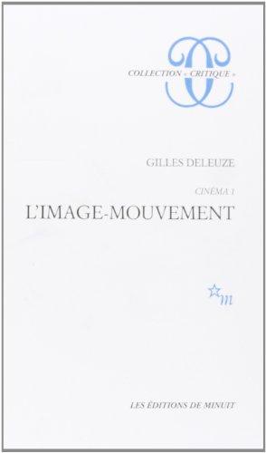 Cinéma, tome 1. L'Image-mouvement