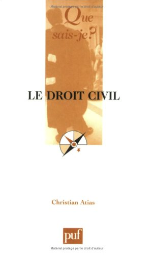 Le droit civil par Christian Atias