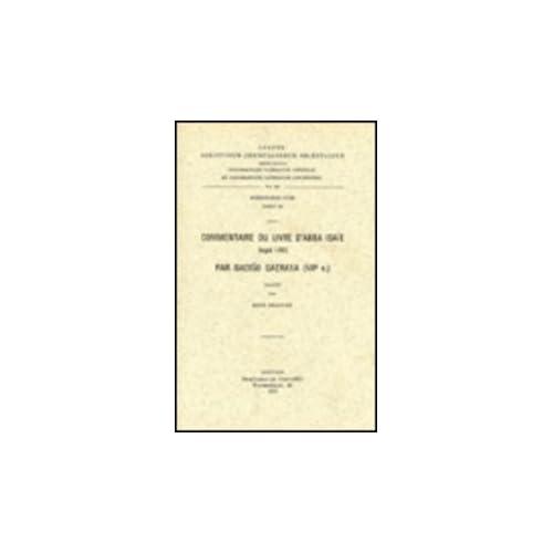 Commentaire Du Livre D'abba Isaie Par Dadiso Qatraya Viie Siecle. Syr. 145.