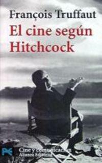 El Cine Segun Hitchcock (libro Practico Y Aficiones / Practical Books And Fans)