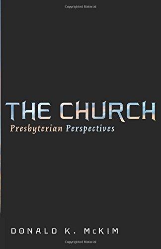 the-church-presbyterian-perspectives