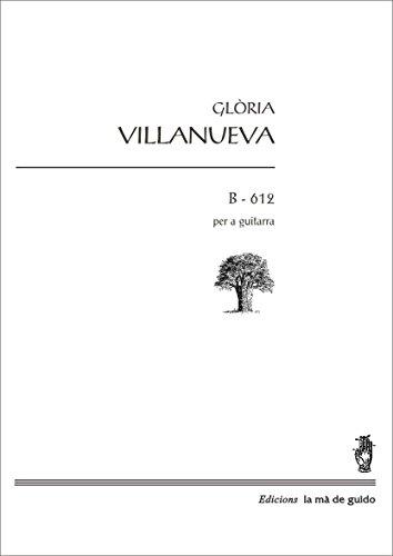 B-612: Per a piano (Catalan Edition) por Glòria Vilanueva