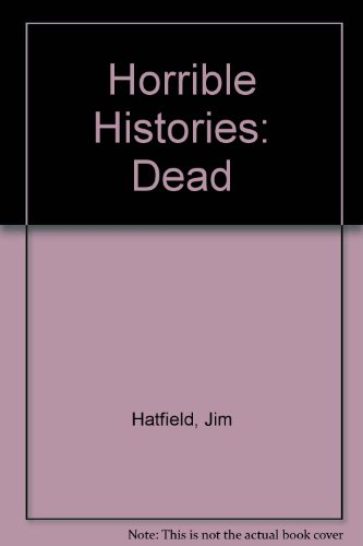 Dead! : the story of death and dying