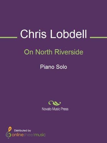 On North Riverside (English Edition)