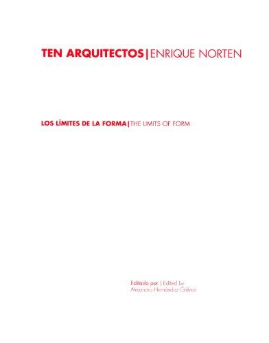Ten Arquitectos: Enrique Norten: Los Limites de la Forma/The Limits Of Form