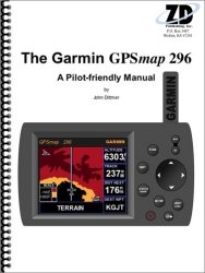 The Garmin GPSmap 296 - A Pilot-friendly Manual