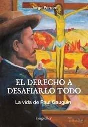 El derecho a desafiarlo todo por Jorge Ferraro