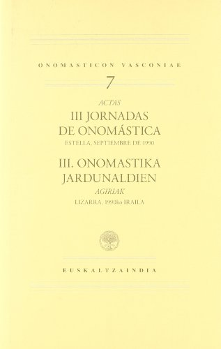III. Onomastika jardunaldien Agiriak (Onomasticon Vasconiae)