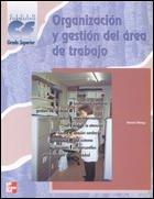 ORGANIZACION Y GESTION DEL AREA DE TRABAJO. GRADO SUPERIOR