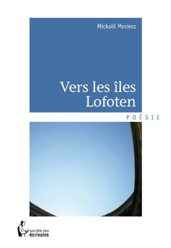 Vers les îles Lofoten (- SDE) par Mickaël Mesierz