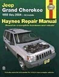 Haynes Jeep Grand Cherokee 1993 Thru 2004 (Haynes Repair Manual (Paperback)) Warren, Larry ( Author ) Mar-31-2004 Paperback