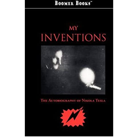[(My Inventions)] [Author: Nikola Tesla] published on (July, 2008)
