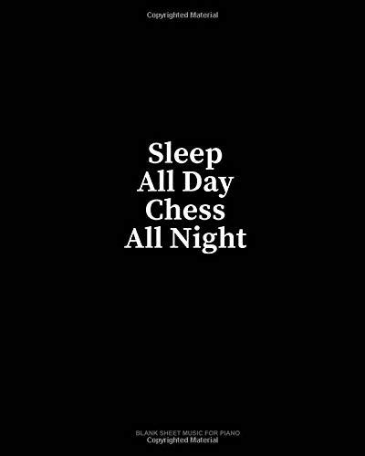 Sleep All Day Chess All Night: Blank Sheet Music for Piano por Minkyo Press