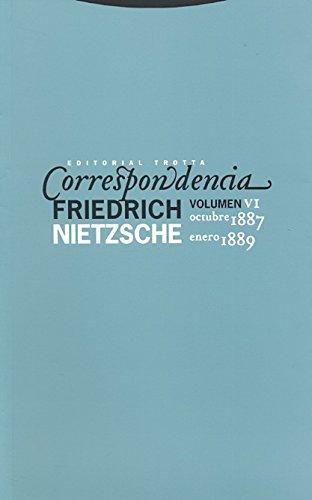 Correspondencia VI (Octubre 1887 - Enero 1889) (La Dicha de Enmudecer) por Friedrich Nietzsche