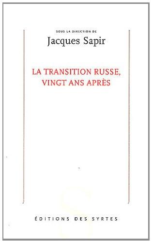 La transition russe, vingt ans aprs
