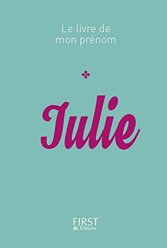 Le Livre de mon prénom - Julie par Jules LEBRUN