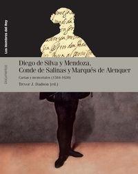 Diego de Silva y Mendoza, Conde de Salinas y Marqués de Alenquer : cartas y memoriales, 1584-1630