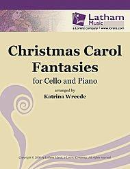 Christmas Carol Fantasies for Cello and Piano