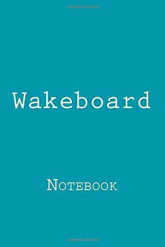 Wakeboard: Notebook