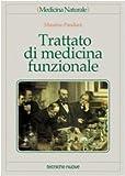 eBook Gratis da Scaricare Trattato di medicina funzionale (PDF,EPUB,MOBI) Online Italiano