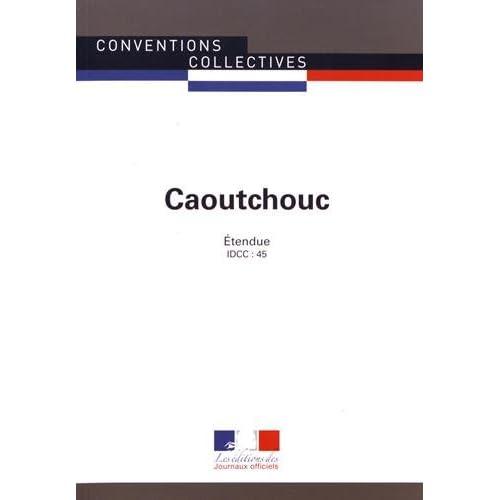 Caoutchouc : IDCC 45