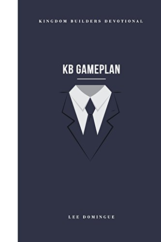 KB Gameplan: Kingdom Builders Devotional