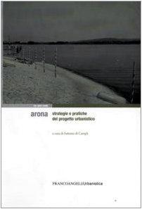 Arona. Strategie e pratiche del progetto urbanistico