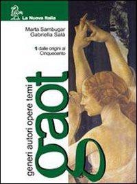 Gaot. Generi autori opere temi. Con Antologia Divina Commedia. Per le Scuole superiori: 1