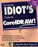 The Complete Idiot's Guide to CorelDraw!