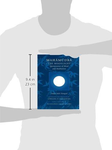 Mahamudra: The Moonlight - Quintessence of Mind and Meditation