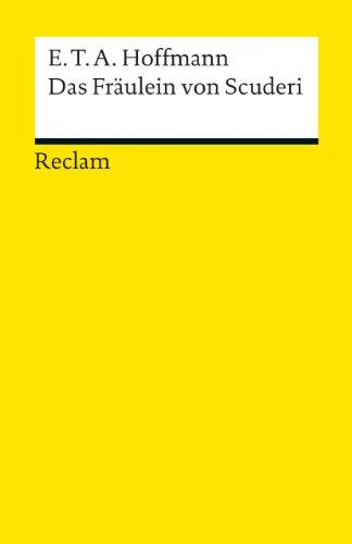 Reclam, Philipp, jun. GmbH, Verlag Das Fräulein von Scuderi