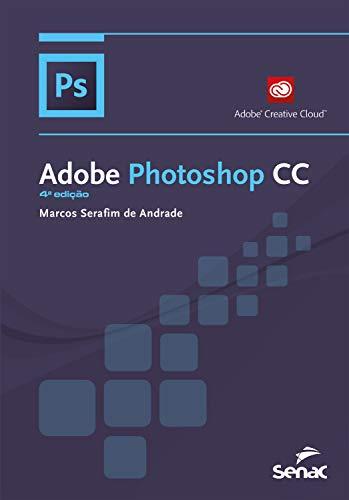 Adobe Photoshop CC (Informática) (Portuguese Edition) eBook: de ...