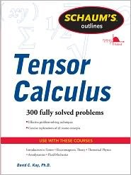 Schaums Outline of Tensor Calculus 1st (first) edition Text Only