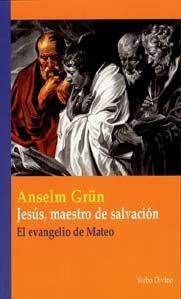 Jesús, maestro de salvación: El evangelio de Mateo (Teología)