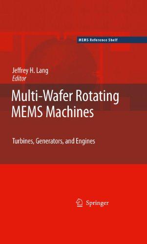 MEMS Machines: Turbines, Generators, and Engines (MEMS Reference Shelf) (English Edition) ()