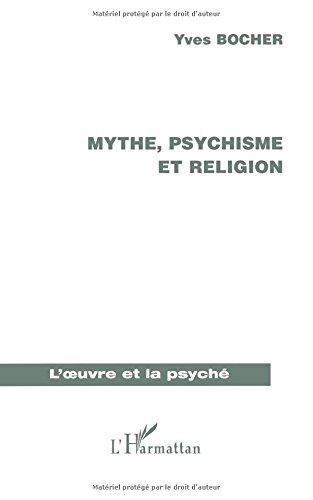 Mythe, psychisme et religion