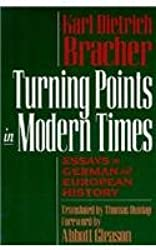 Turning Points in Modern Times: Essays on German and European History
