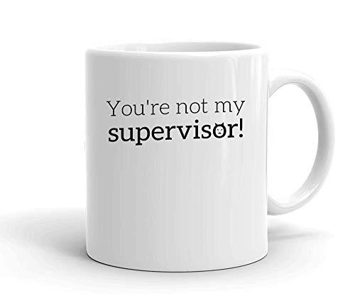 IDcommerce You Are Not My Supervisor Funny Quote Weißer Keramik-Becher für Tee und Kaffee -