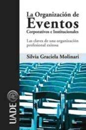 La Organizacion De Eventos Corporativos E Institucionales