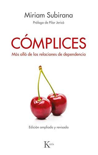 Cómplices: Más allá de las relaciones de dependencia (Psicología)