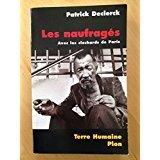 Declerck patrick - Les naufragés avec les clochards de paris