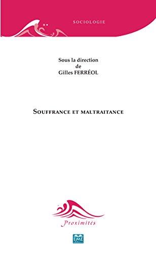 Livre Souffrance et maltraitance: Essai sur les sciences sociales et le langage (Proximités Sociologie) pdf ebook