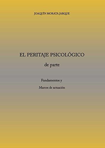 El peritaje Psicológico por Joaquín Morata Jarque