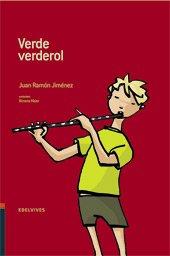 Verde Verderol (Adarga) por Nemesio (Selección de Textos), Juan Ramón Jimenez -Martín Satamaría
