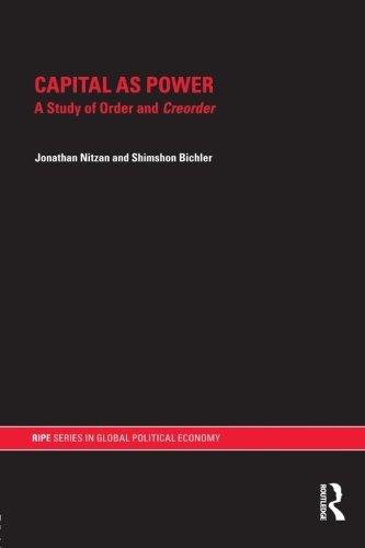 Capital as Power (RIPE Series in Global Political Economy) by Jonathan Nitzan (2009-05-22)